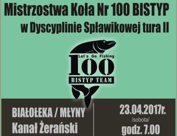 Mistrzowstwa Koła Nr. 100 BISTYP w Dyscyplinie Spławikowej tura II
