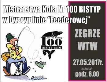 Mistrzostwa Koła nr. 100 BISTYP w Dyscyplinie ,,Feederowej,,