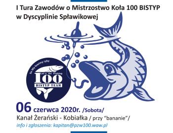 MISTRZOSTWA KOŁA PZW NR 100 BISTYP w Dyscyplinie Spławikowej